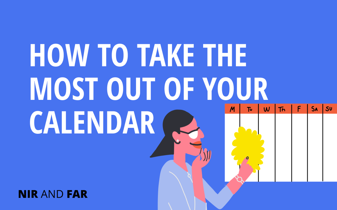 How to Get the Most Out of Your Calendar