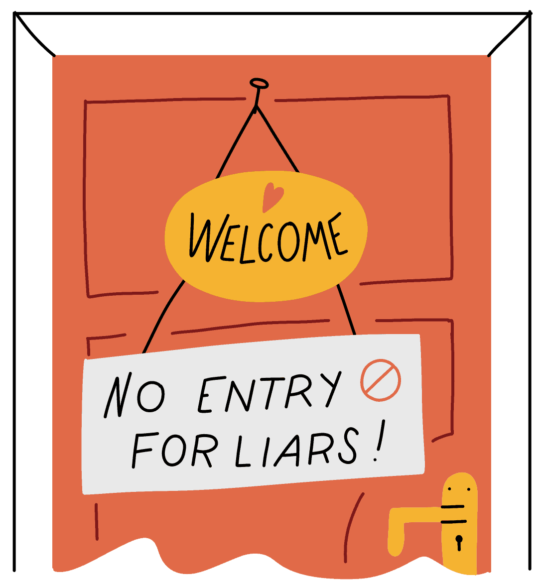 Door with a sign indicating no liars are allowed entry