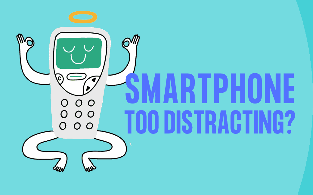 Smartphone Too Distracting? Here's How to Reclaim Your Focus